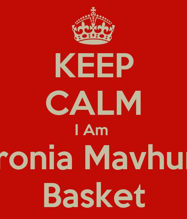 KEEP CALM I Am  Apronia Mavhunga Basket