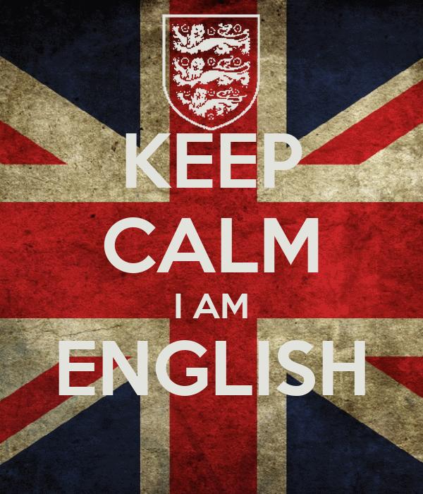 KEEP CALM I AM ENGLISH