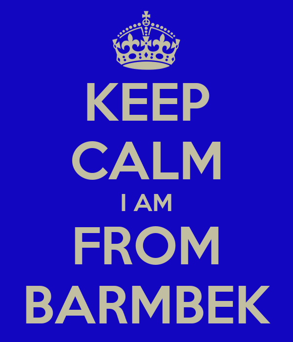 KEEP CALM I AM FROM BARMBEK