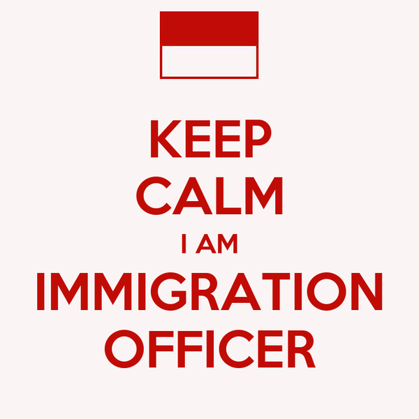 KEEP CALM I AM IMMIGRATION OFFICER