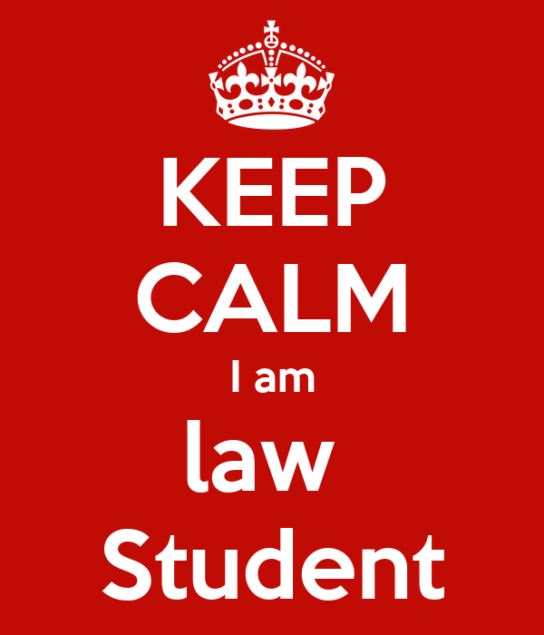 KEEP CALM I am law  Student