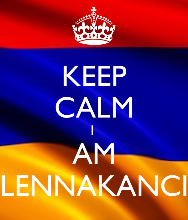 KEEP CALM I  AM LENNAKANCI