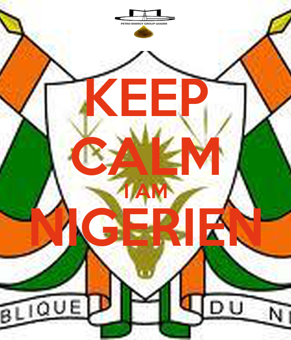 KEEP CALM I AM NIGERIEN