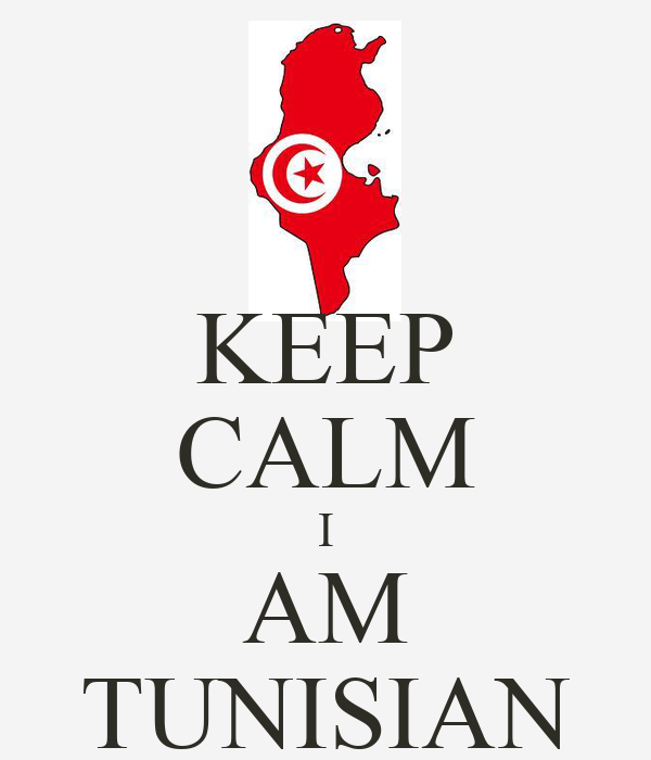 KEEP CALM I AM TUNISIAN