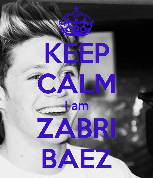 KEEP CALM I am ZABRI BAEZ