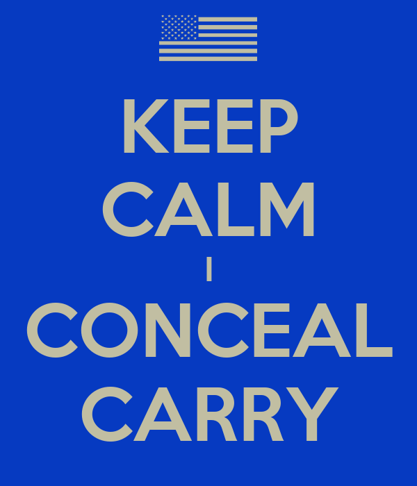 KEEP CALM I CONCEAL CARRY