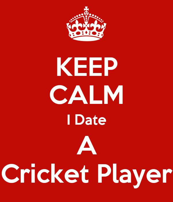 KEEP CALM I Date A Cricket Player