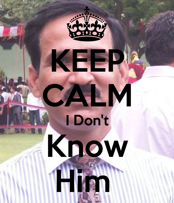 KEEP CALM I Don't Know Him
