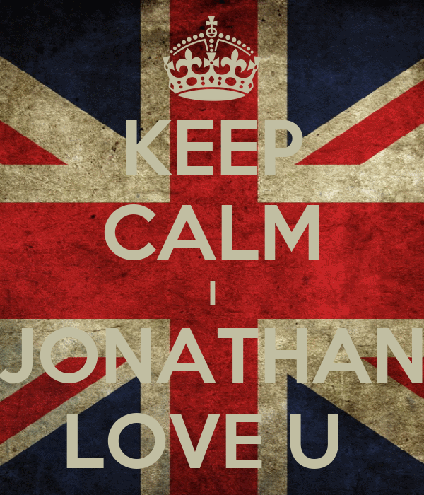 KEEP CALM I JONATHAN LOVE U