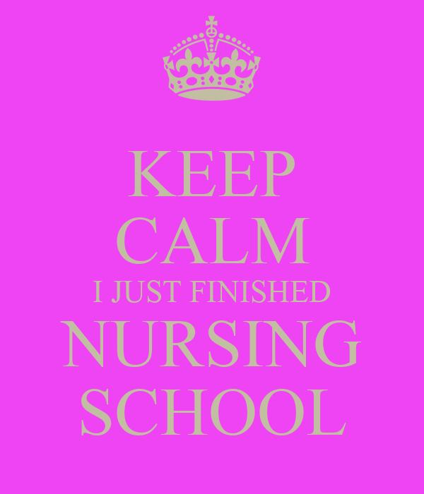 KEEP CALM I JUST FINISHED NURSING SCHOOL