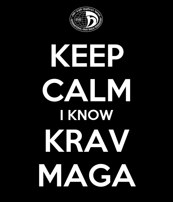 KEEP CALM I KNOW KRAV MAGA