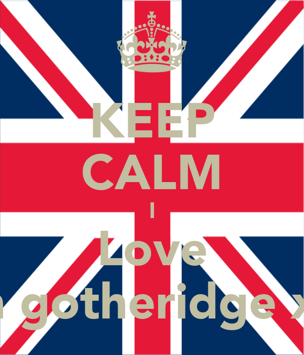 KEEP CALM I Love Ben gotheridge xxx