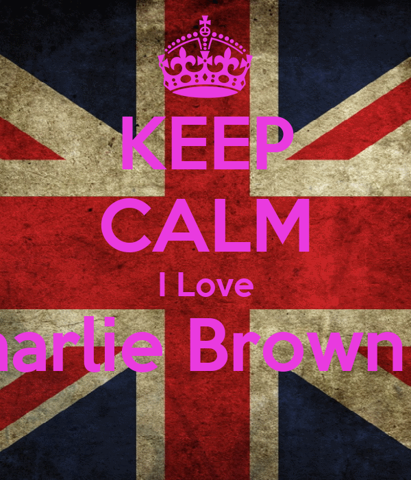 KEEP CALM I Love Charlie Brown Jr