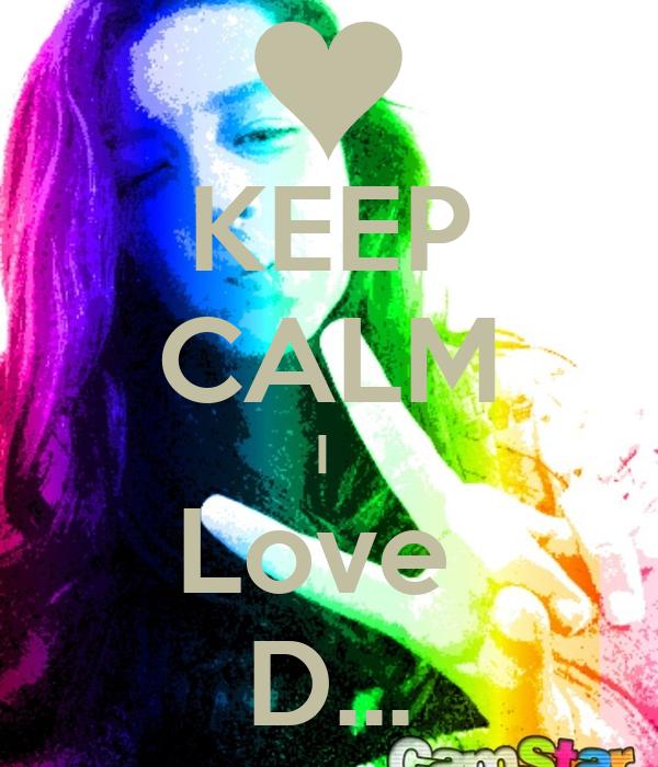KEEP CALM I  Love  D...
