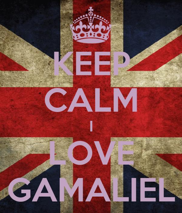 KEEP CALM I LOVE GAMALIEL