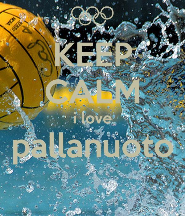KEEP CALM i love pallanuoto
