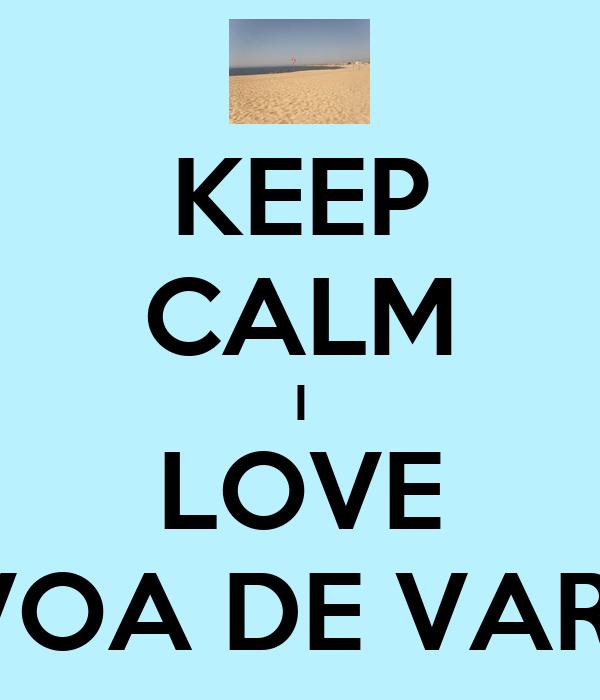 KEEP CALM I LOVE POVOA DE VARZIM