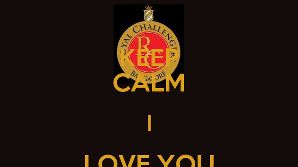 KEEP CALM I LOVE YOU GOWTHAMI