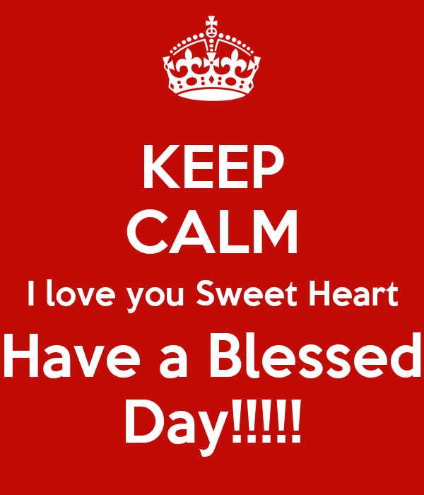 Have A Blessed Day My Love Images Pw Navi