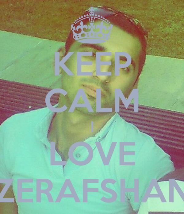 KEEP CALM I LOVE ZERAFSHAN
