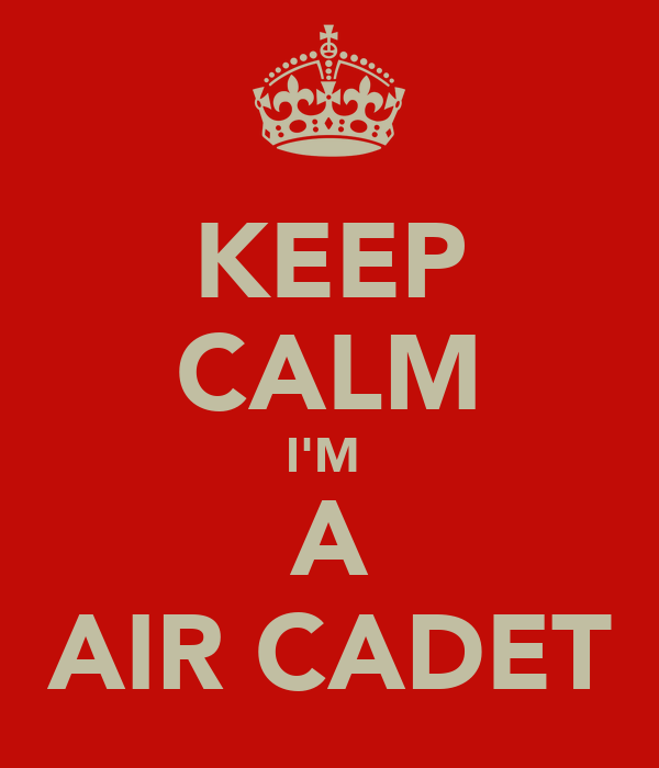 KEEP CALM I'M  A AIR CADET