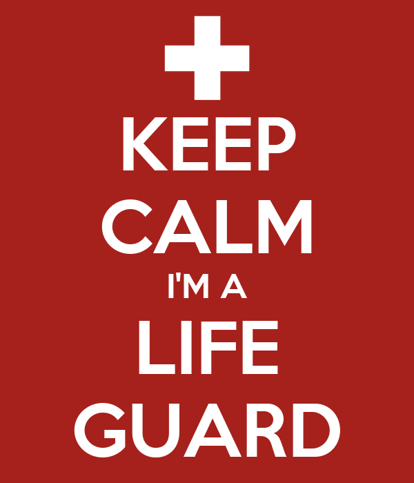KEEP CALM I'M A LIFE GUARD