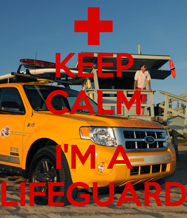 KEEP CALM  I'M A LIFEGUARD