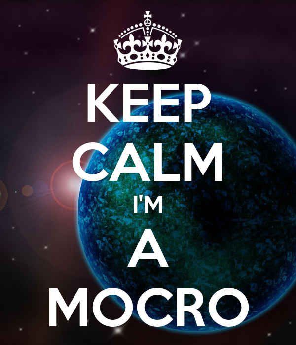 KEEP CALM IM A MOCRO
