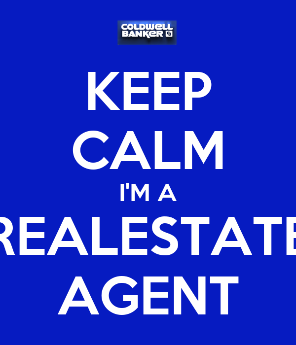 KEEP CALM I'M A REALESTATE AGENT