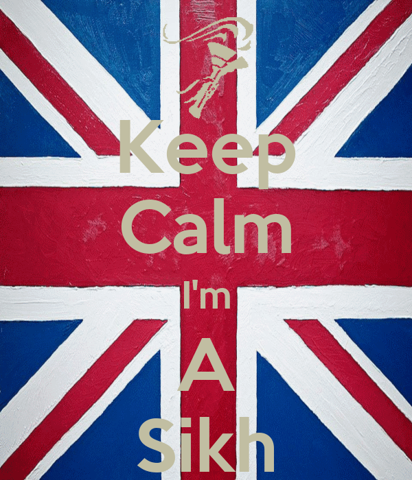 Keep Calm I'm A Sikh