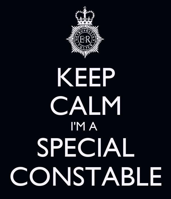 KEEP CALM I'M A  SPECIAL CONSTABLE
