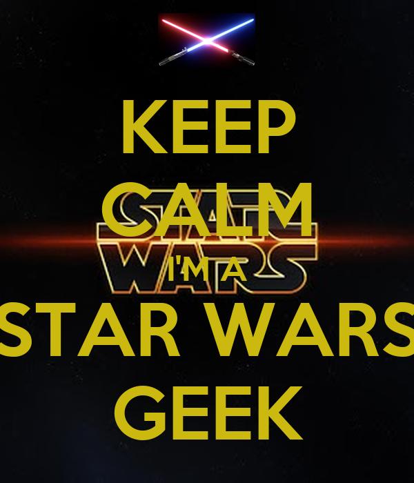 keep calm i m a star wars geek poster alexander da plant keep