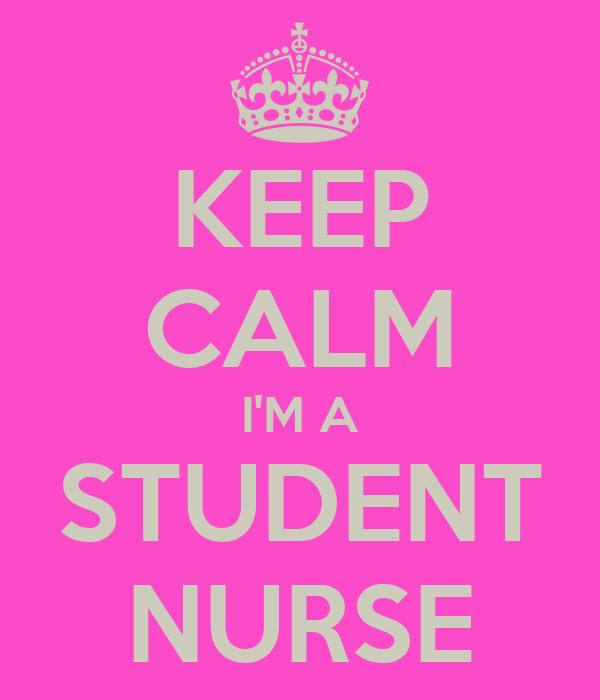 KEEP CALM I'M A STUDENT NURSE