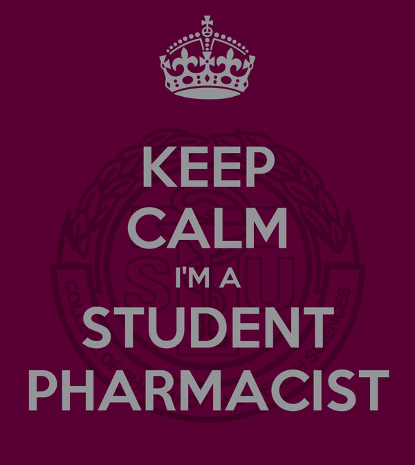 KEEP CALM I'M A STUDENT PHARMACIST