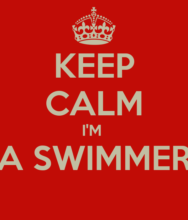 KEEP CALM I'M  A SWIMMER