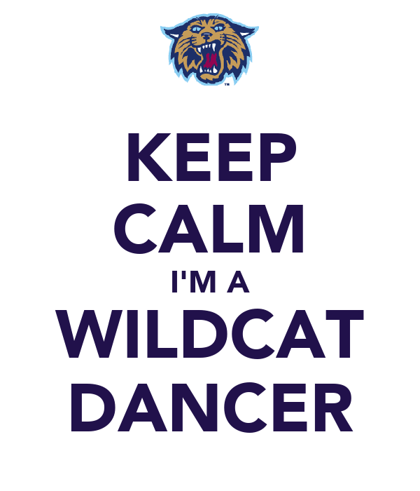 KEEP CALM I'M A WILDCAT DANCER