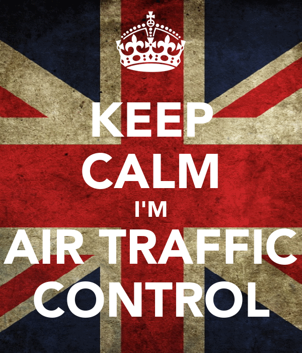 KEEP CALM I'M AIR TRAFFIC CONTROL