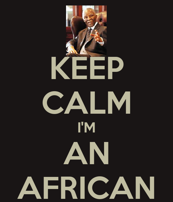 KEEP CALM I'M AN AFRICAN