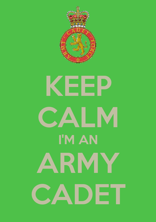 KEEP CALM I'M AN ARMY CADET