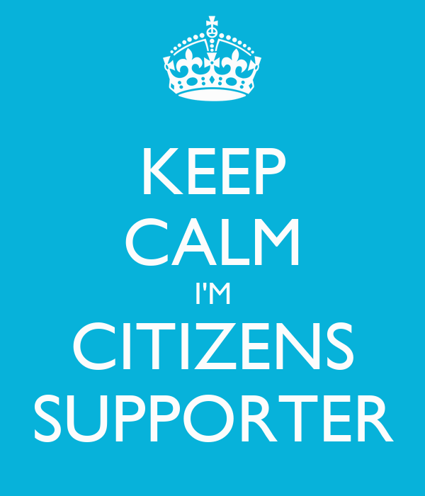 KEEP CALM I'M CITIZENS SUPPORTER