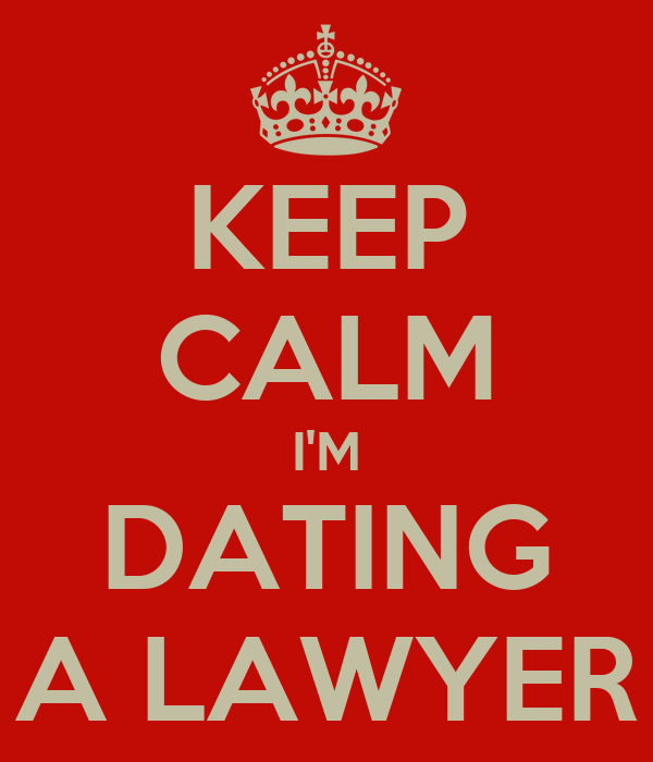 dating a lawyer is hard