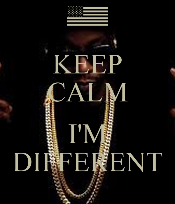 KEEP CALM  I'M DIFFERENT