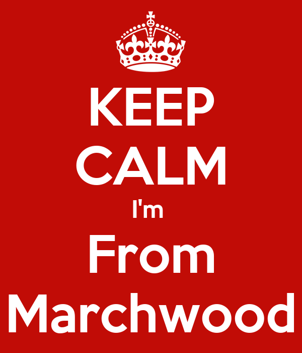 KEEP CALM I'm  From Marchwood