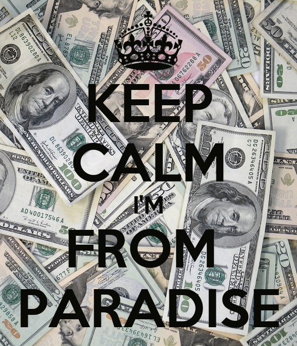 KEEP CALM I'M FROM  PARADISE