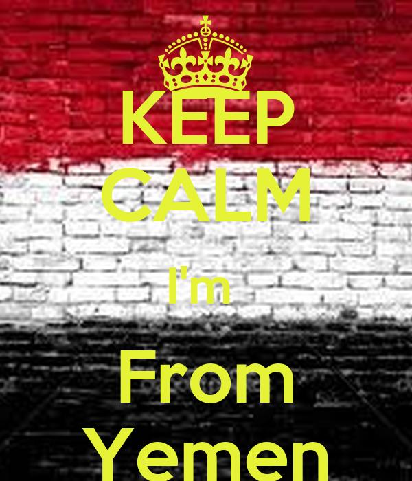 KEEP CALM I'm  From Yemen
