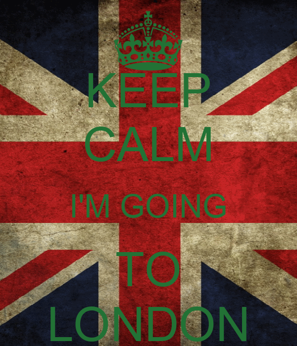 KEEP CALM I'M GOING TO LONDON
