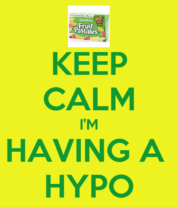 KEEP CALM I'M HAVING A  HYPO
