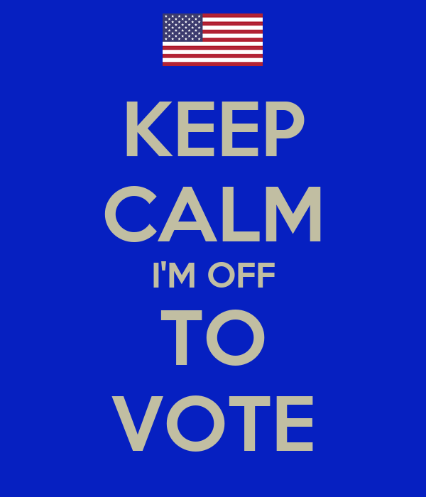 KEEP CALM I'M OFF TO VOTE