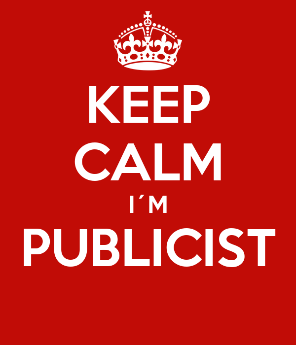 KEEP CALM I´M PUBLICIST