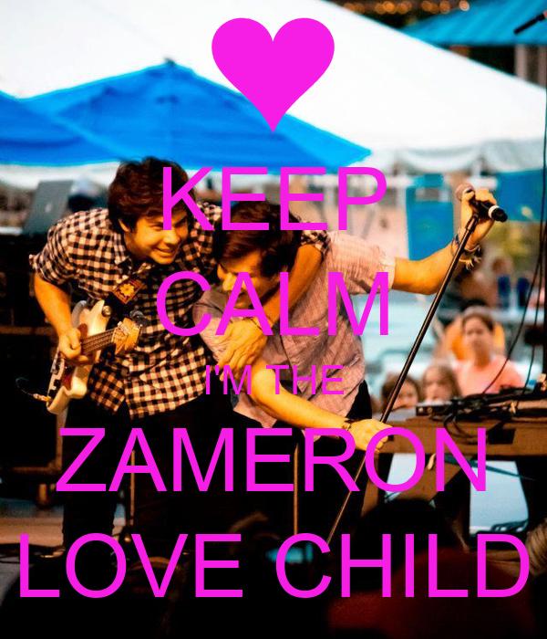KEEP CALM I'M THE ZAMERON LOVE CHILD